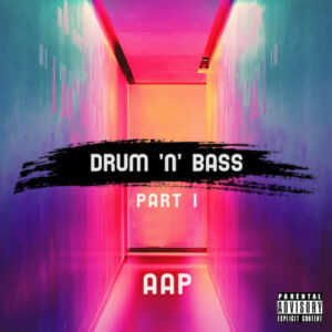 Banging drum 'n' bass tunes from a range of AAP artists. Guaranteed to get your blood-flowing and your toe-tapping